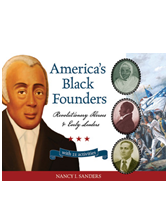 America's Black Founders: Revolutionary Heroes & Early Leaders