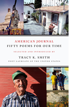 American Journal: Fifty Poems for Our Time Edited by Tracy K. Smith