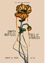 Empty Bottles Full of Storiesby R.H. Sin and Robert M. Drake