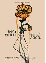 Empty Bottles Full of Stories