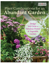 Plant Combinations for an Abundant Garden: Design and Grow a Fabulous Flower and Vegetable Garden By David Squire and A&G Bridgewater