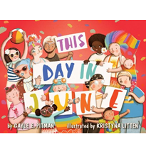 This Day in June Written by Gayle E Pitman and Illustrated by Kristyna Litten
