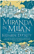 Miranda in Milan By Katherine Duckett