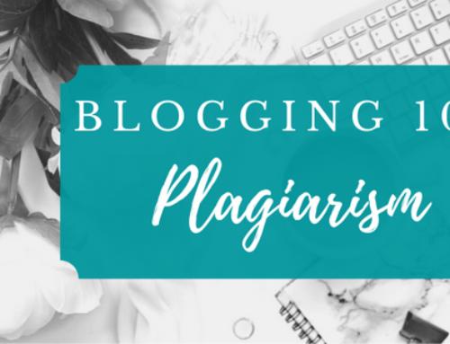 Blogging 101, Part Five: Plagiarism