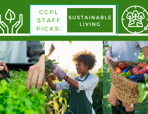 CCPL Staff Picks: Sustainable Living: A Variety of Ideas (E-Books)
