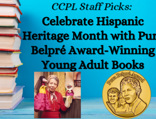 CCPL Staff Picks: Celebrate Hispanic Heritage Month with Pura Belpré Award Winning Young Adult Books