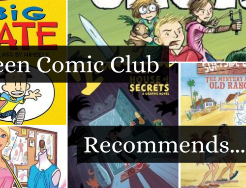 Tween Comic Club Recommends 4