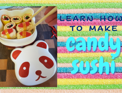 Learn How to Make Candy Sushi!