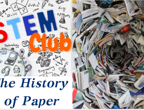 STEM Club: The History of Paper