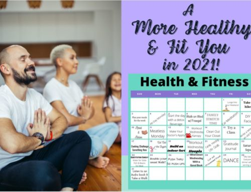 A More Healthy and Fit You in 2021!