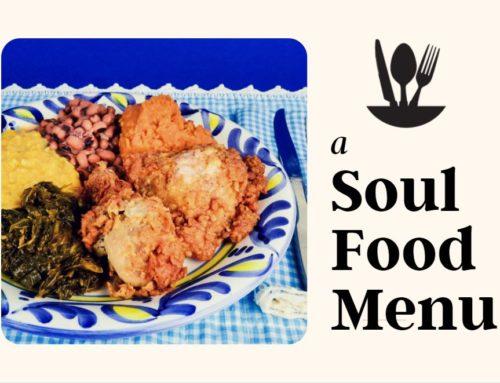 A Soul Food Menu