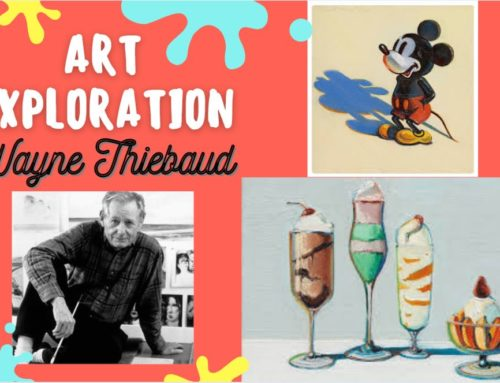 Art Exploration: Wayne Thiebaud