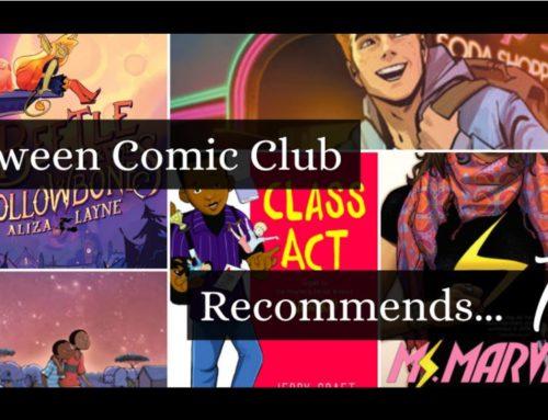 Tween Comic Club Recommends 7