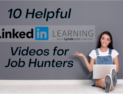 10 Helpful LinkedIn Learning (formerly Lynda.com) Videos for Job Hunters