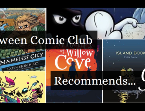 Tween Comic Club Recommends 9