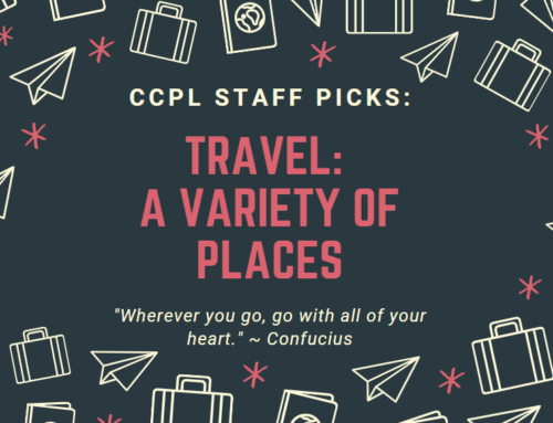 CCPL Staff Picks: Travel: A Variety of Places (E-Books)