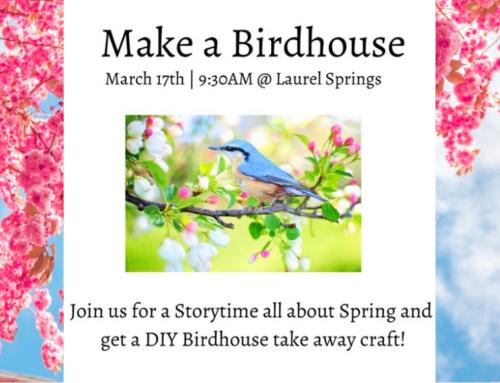 Make a Birdhouse & Storytime at Laurel Springs Park
