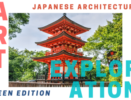 Art Exploration Teen Edition: Japanese Architecture
