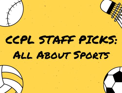 CCPL Staff Picks: All About Sports