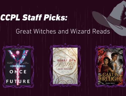 CCPL Staff Picks: Great Witches and Wizard Reads