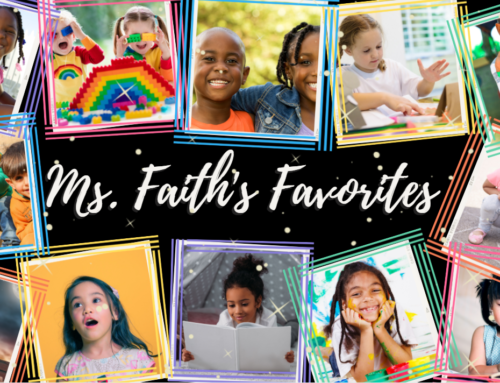 Ms. Faith's Favorites – Rainy Days
