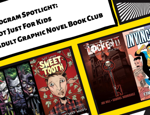 Program Spotlight: Not Just For Kids – Adult Graphic Novel Book Club