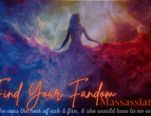 Find Your Fandom – Maasassins! The World of Sarah J. Maas
