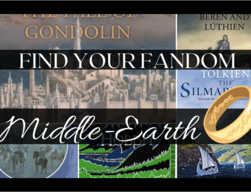 Find Your Fandom: J. R. R. Tolkien's Middle-Earth