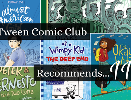 Tween Comic Club Recommends 11