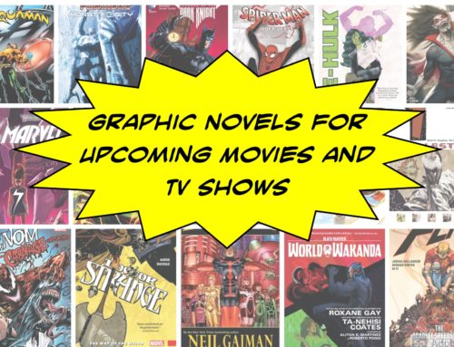 Graphic Novels for Upcoming Movies and TV Shows