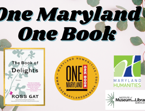 The Book of Delights: Essays by Ross Gay – our 2021 One Maryland One Book Pick!